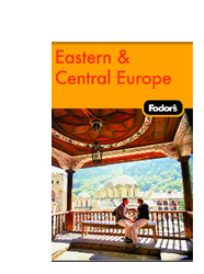 Fodor's Travel Guides - Eastern and Central Europe