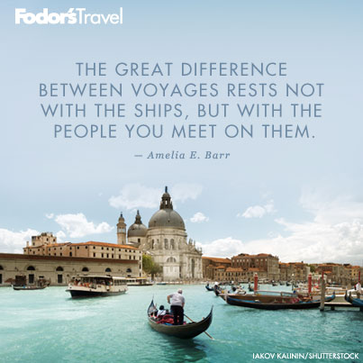 Travel Quote Of The Week On Great Voyages Fodors Travel