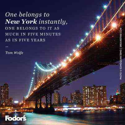 Travel Quote Of The Week On New York City Fodors Travel Guide
